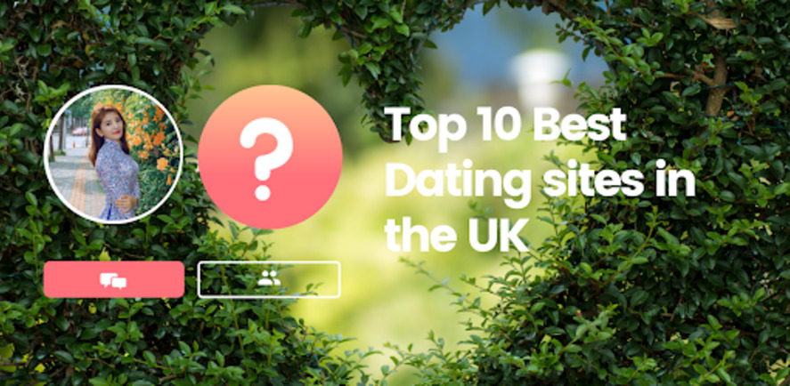 Top 10 Best dating sites in the UK